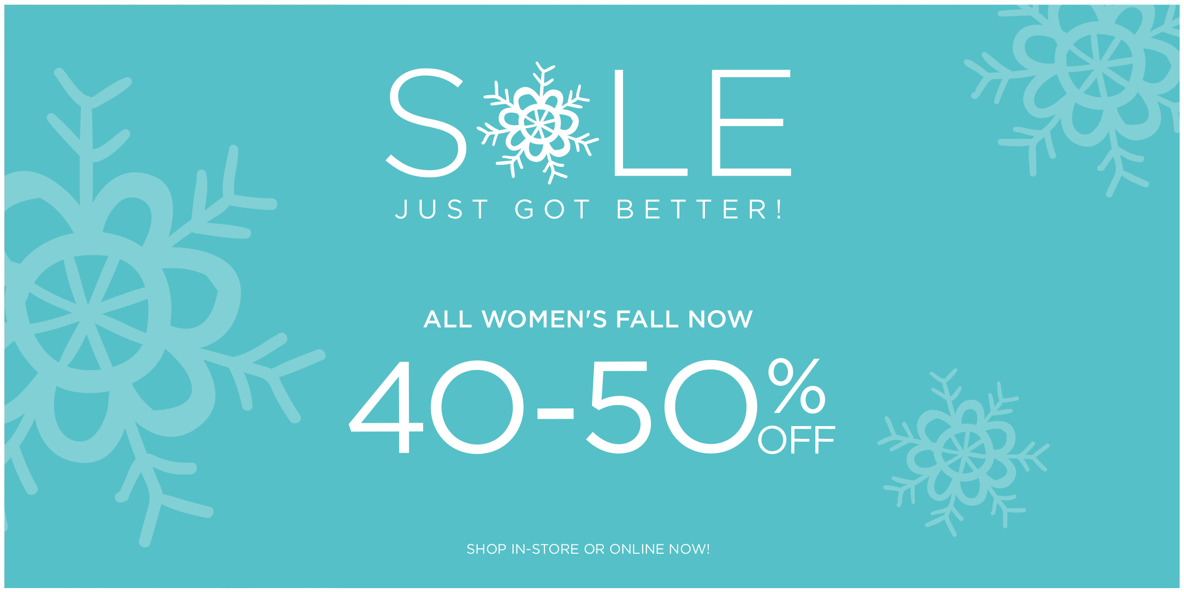 Womens Sale now 40-50% off