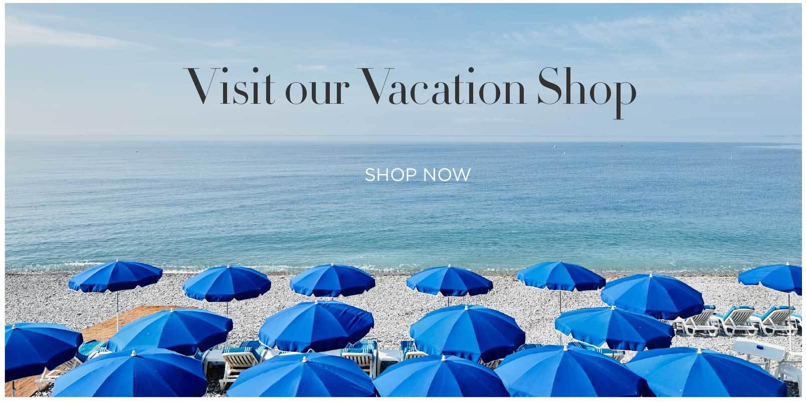 Visit our Vacation Shop