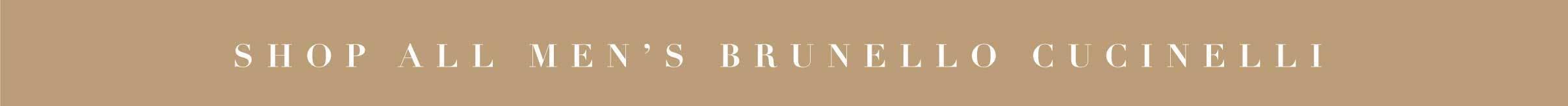 Shop all Men's Brunello Cucinelli