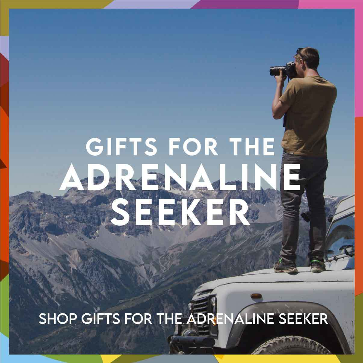 Gifts for the adrenaline seeker