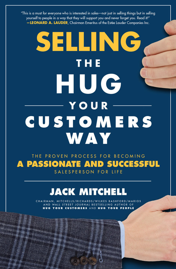 Hugs LLC NEW! Selling The Hug Your Customers Way